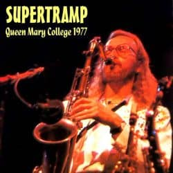 Supertramp | Concert Even In the Quietest Moments Tour: Live at Queen Mary College '77