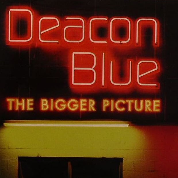 Deacon Blue- The Bigger Picture Live