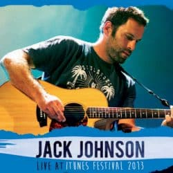Jack Johnson | Konzert From Here to Now to You Tour: Live @ iTunes Festival '13