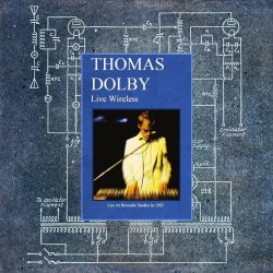 Thomas Dolby | Konzert The Golden Age of Wireless Tour: Live Wireless '83