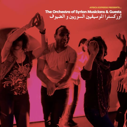 Africa Express Presents - The Orchestra Of Syrian Musicians & Guests - 2016