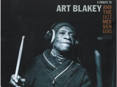 Tony Allen – A Tribute To Art Blakey and the Jazz Messengers - 2016-2017