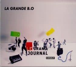 Canal + | La Grande B.O. du Grand Journal, Vol. 1 – 2009 | +15