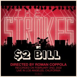 The Strokes | Is This It Tour: Live at MTV $2 Bill 2002 | +15