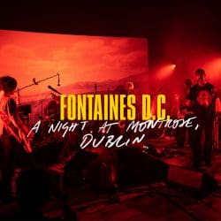 Fontaines D.C. | Konzert A Hero's Death Tour: A Night at Montrose '20