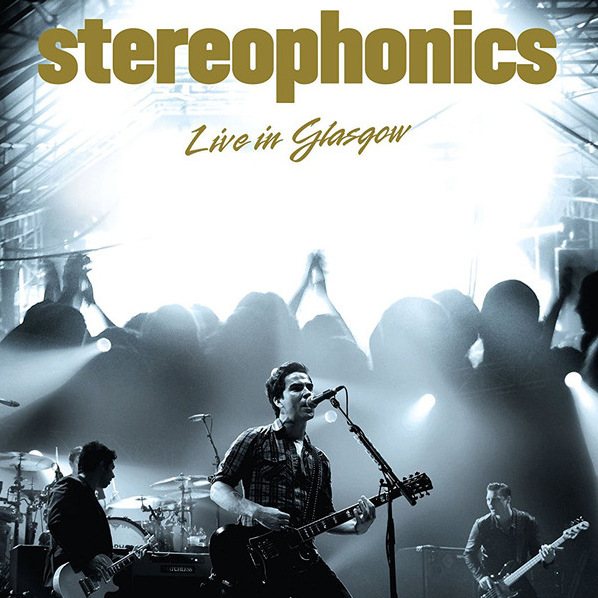 Stereophonics - Keep Calm and Carry On Tour- Live at the Glasgow Academy 2009