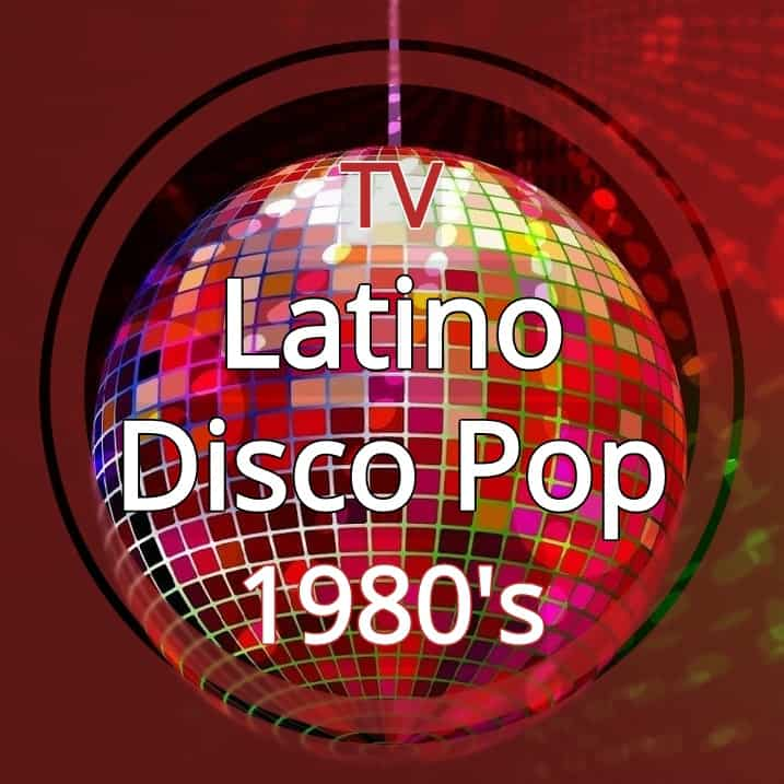 Latino-Disco Pop Music - 1980s Channel TV Jukebox 2018 - 3-Titre - 717_717 - (90-80-95)