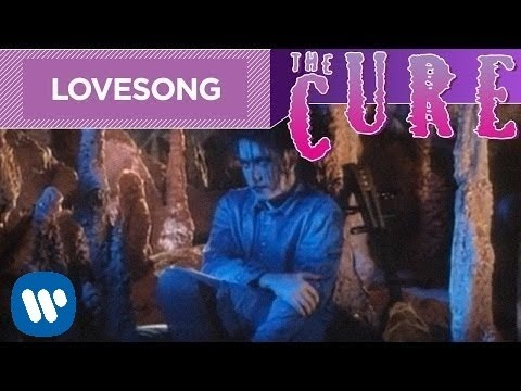 The Cure – Lovesong