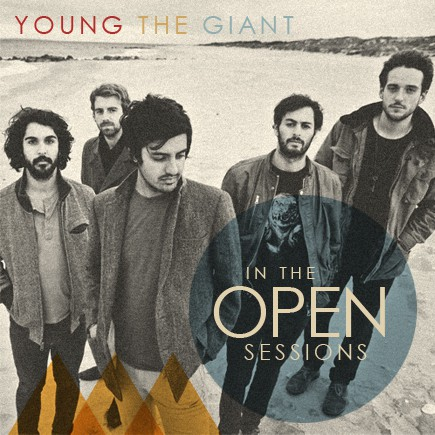Young the Giant   Live in the Open, '11-'12