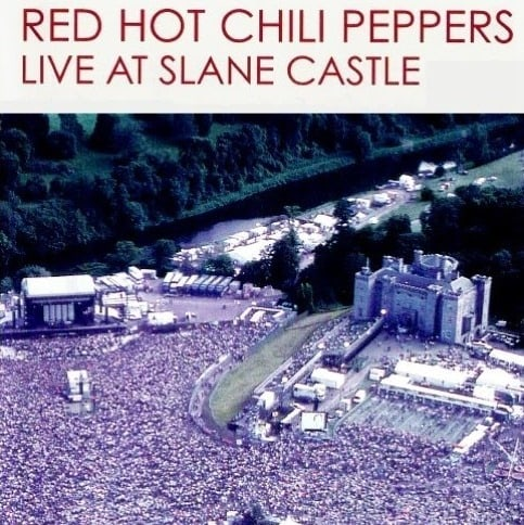 Red Hot Chili Peppers - Live at Slane Castle - 2003
