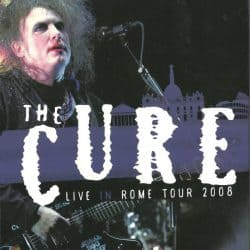 The Cure | Konzert 4:13 Dream Tour: Live MTV in Rome '08