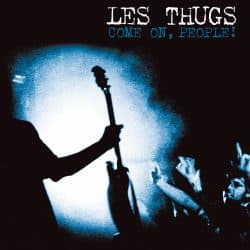 Les Thugs | Concert Come On People: Live in Angers '08