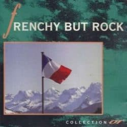 Frenchy But Rock – 1992 | Best of 79-84
