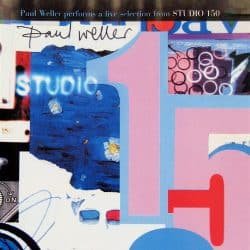 Paul Weller   Live Selection From Studio 150 – 2004