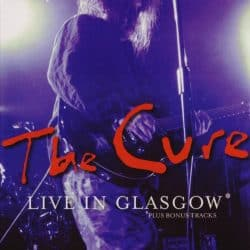 The Cure | Konzert The Top Tour: Live in Glasgow '84
