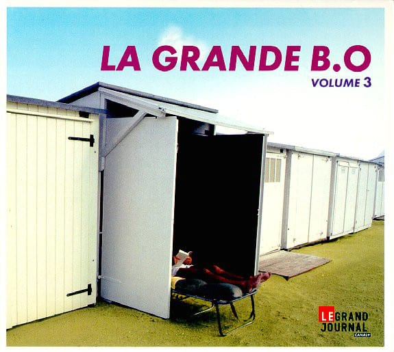 Le Grand Journal de Canal + - La Grande B.O., Volume 3 - 2012
