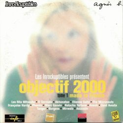 Les Inrocks | Objectif 2000, Vol. 1 – Made in France | 15+